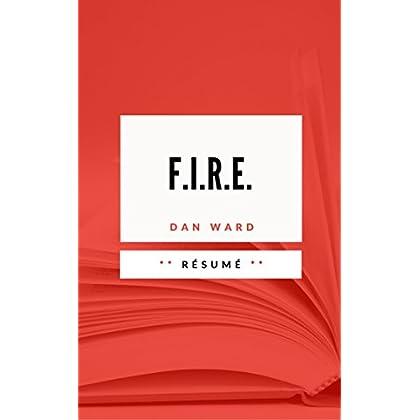 F.I.R.E.: Résumé en Français
