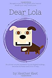 Dear Lola: volume one