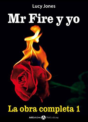 Mr Fire y yo – La obra completa 1 por Lucy Jones