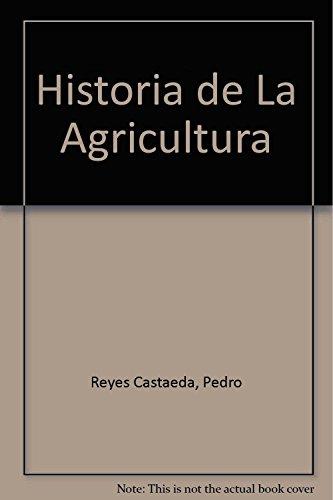 Descargar Libro Historia de La Agricultura de Pedro Reyes Castaeda