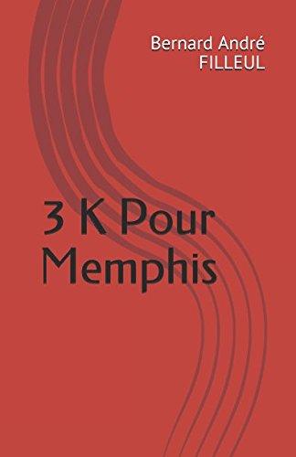 3 K Pour Memphis