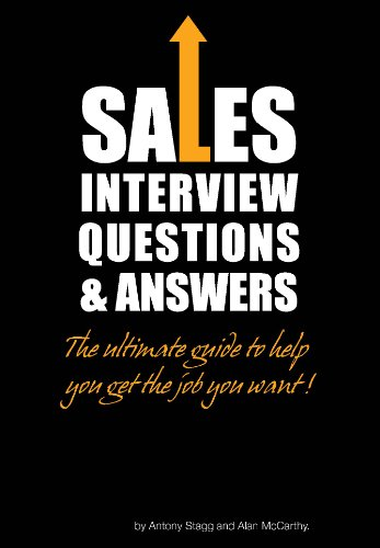 sales interview questions and answers win the job you want by stagg