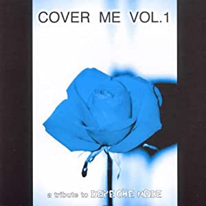 Cover Me-Tribute to Depeche Mo