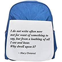 I do not write often now - not for want of something to say, but from a loathing of all I see and hear. Why dwell upon it? printed kid's blue backpack, Cute backpacks, cute small backpacks, cute black