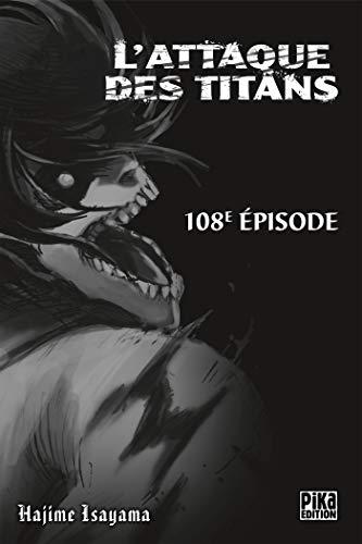 L'Attaque des Titans Chapitre 108 par Hajime Isayama