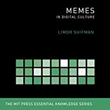 Memes: In Digital Culture