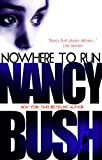 Nowhere To Run (August and September Rafferty Book 1) by Nancy Bush