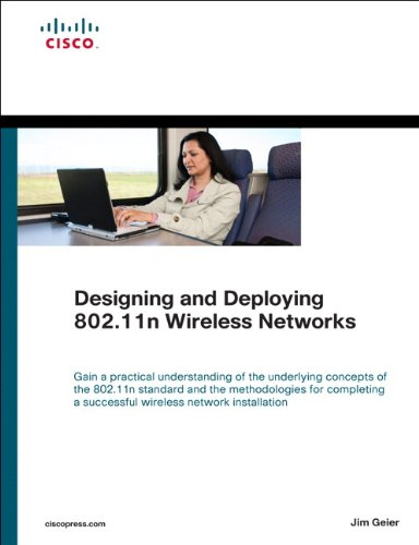 Designing and Deploying 802.11n Wireless Networks (Networking Technology)