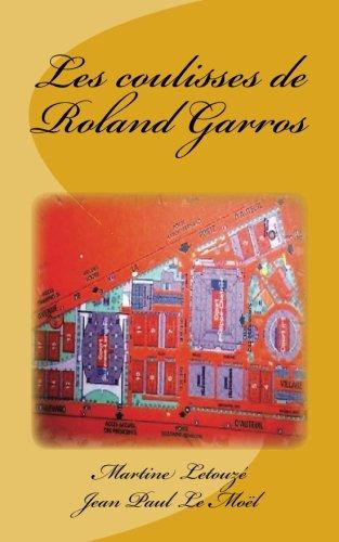 Les coulisses de Roland Garros