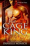 the cage king a novella of the entwined realms by author danielle monsch published on august 2014