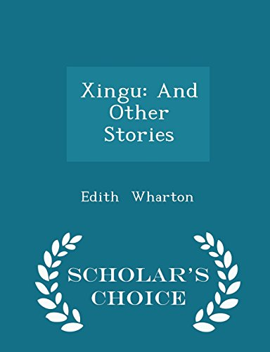 xingu-and-other-stories-scholars-choice-edition