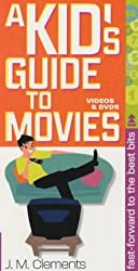A Kid's Guide to the Movies (Short-cuts) by J. M. Clements (2002-08-15)