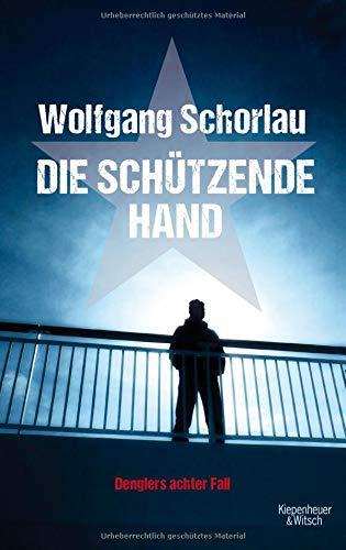 Die schützende Hand : Denglers achter Fall