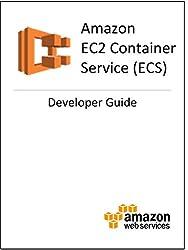 Amazon EC2 Container Service (ECS) Developer Guide (English Edition)