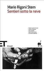 Sentieri sotto la neve (Einaudi tascabili. Scrittori) (Italian Edition)