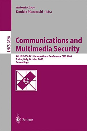 Communications and Multimedia Security. Advanced Techniques for Network and Data Protection: 7th IFIP TC-6 TC-11 International Conference, CMS 2003, ... (Lecture Notes in Computer Science)
