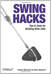 [(Swing Hacks )] [Author: Joshua Marinacci] [Aug-2005]