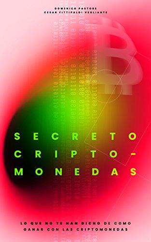 Secreto Criptomonedas: Lo que no te han dicho de como ganar con...