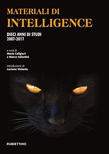 Materiali di intelligence. Dieci anni di studi 2007-2017