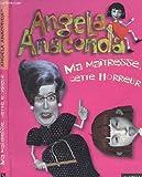 Angela Anaconda : Ma maîtresse cette horreur !