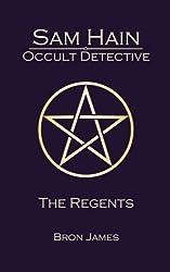 Sam Hain - Occult Detective: #4 The Regents: Volume 4