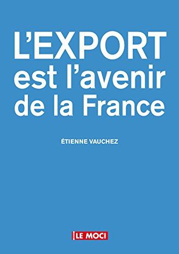 L'export est l'avenir de la France par