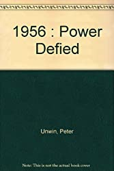 1956: Power Defied