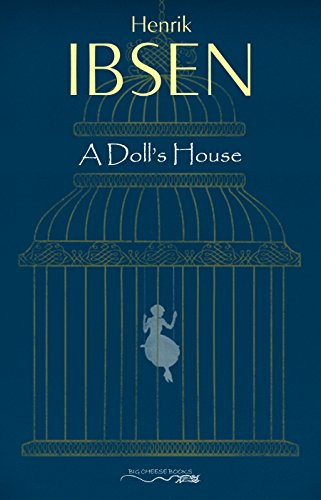 A Dolls House By Ibsen Henrik