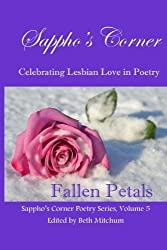Fallen Petals: Sappho's Corner Poetry Series: Volume 5 by Beth Mitchum (2015-11-25)
