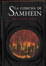 El ciclo de la luna roja. La cosecha de Samhein par  José Antonio (1972- ) Cotrina Gómez