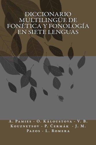 Diccionario Multilingüe de Fonética y Fonología en siete Lenguas