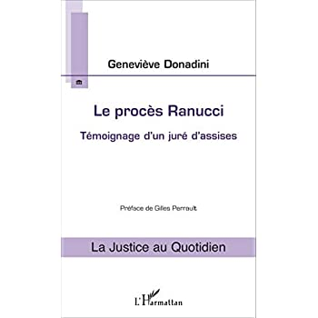 Le procès Rénucci: Témoignage D'un Juré D'assises