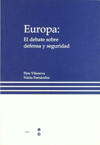 Europa : el debate sobre defensa y seguridad