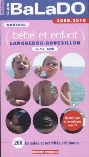 Guide Balado Bebe et Enfant Languedoc-Roussillon 2009-2010