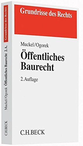 Öffentliches Baurecht (Grundrisse des Rechts) by Stefan Muckel (2014-04-14)