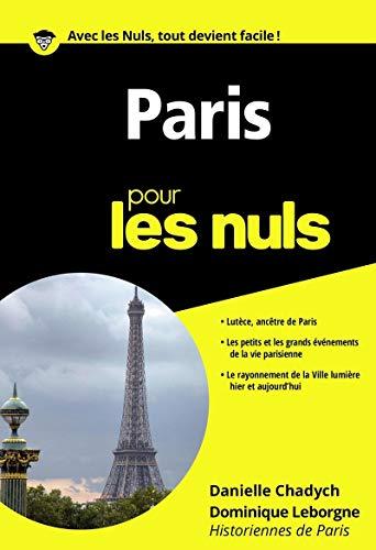 Paris pour les Nuls poche par Danielle CHADYCH, Dominique LEBORGNE