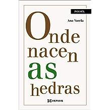Onde nacen as hedras (Edición Literaria - Poesía)