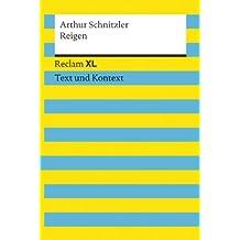 Reigen: Reclam XL – Text und Kontext