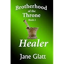 Healer (Brotherhood of the Throne Book 2) (English Edition)
