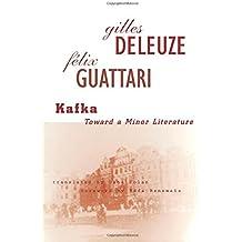 Kafka Toward a Minor Literature (Theory & History of Literature)