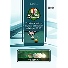5 Pins World: Volume 1 (Italian Edition)