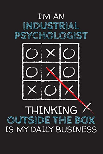 I'm an INDUSTRIAL PSYCHOLOGIST: Thinking Outside The Box - Blank Dotted Job Customized Notebook. Funny Profession Accessories. Office Supplies, Work ... Retirement, Birthday & Christmas Gift.