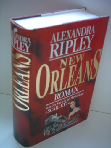 Alexandra Ripley: New Orleans