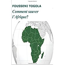 Comment sauver l'Afrique ?