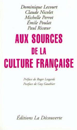 Aux sources de la culture franaise