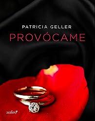 Provócame par Patricia Geller