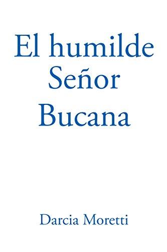 El Humilde Señor Bucana