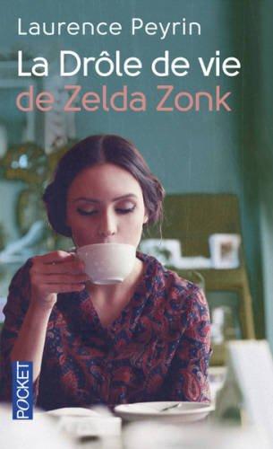"""<a href=""""/node/183932"""">La drôle de vie de Zelda Zonk</a>"""
