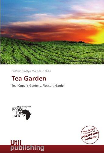 Tea Garden: Tea, Cuper's Gardens, Pleasure Garden