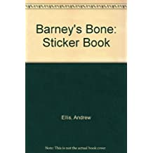Barney's Bone: Sticker Book